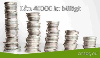 Lån 40000 kr billigt