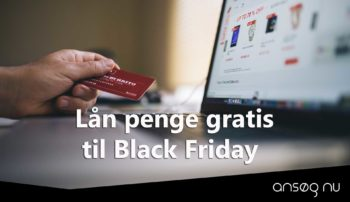 Lån penge gratis til Black Friday