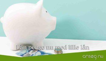 Lån penge nu med lille lån