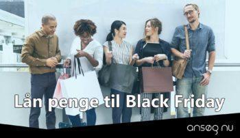 Lån penge til Black Friday