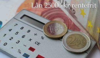 Lån 25000 kr rentefrit
